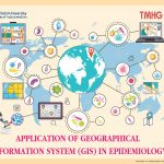 TMHG549 Application of Geographical Information System (GIS) in Epidemiology