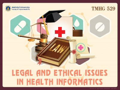 TMHG529 Legal and Ethical Issues in Health Informatics