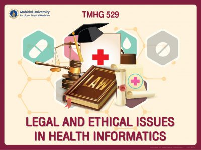 TMHG 529 Legal and Ethical Issues in Health Informatics