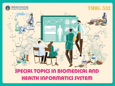 TMHG532 Special Topics in Biomedical and Health Informatics System