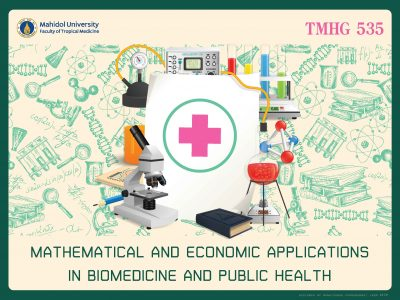 TMHG535 Mathematical and Economic Modeling Applications in Biomedical and Public Health