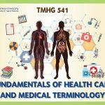 TMHG541 Fundamentals of Health Care and Medical Terminology