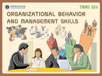 TMHG526 Organizational Behavior and Management Skills